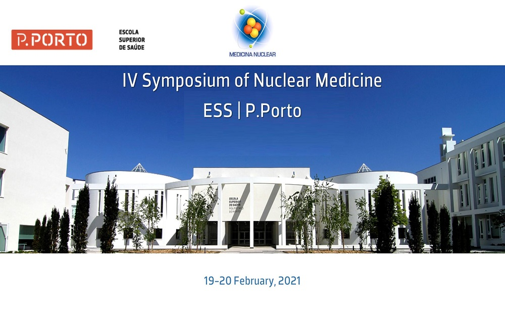 IV Symposium of Nuclear Medicine ESS PP Porto