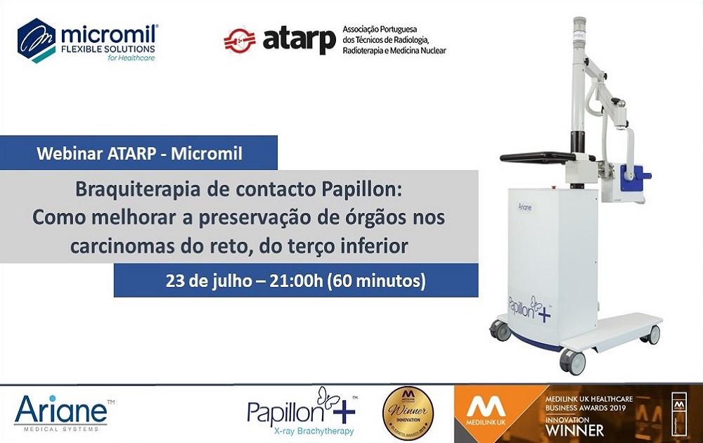 Webinar ATARP-Micromil: Braquiterapia de contacto Papillon: como melhorar a preservação de órgãos nos carcinomas do reto, do terço inferior